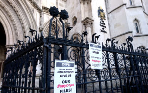 Placards outside the spycops hearing, Royal Courts of Justice